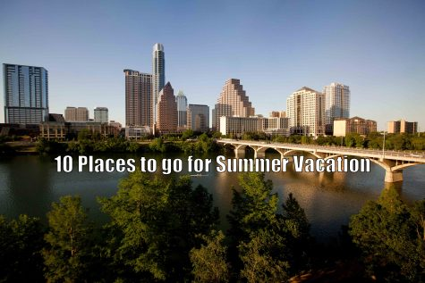 10 Places to go for summer vacation in Austin