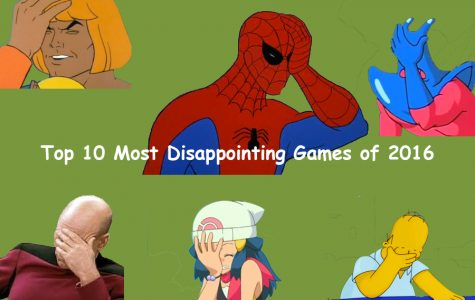 The Eagle's Eye names the Top 10 Most Disappointing Games of 2016