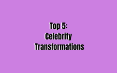 Top 5: Celebrity Transformations
