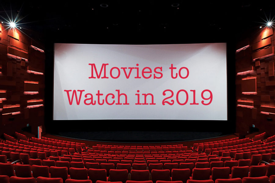 Movies coming out in 2019 – The Eagle's Eye