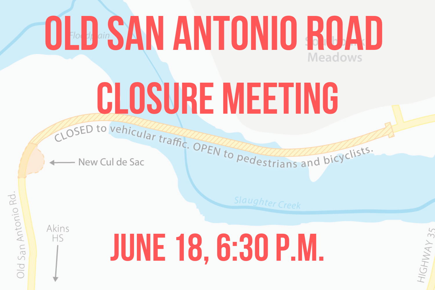 The City of Austin's Watershed Protection office announced in late March that the city would be closing a section of Old San Antonio Road near Akins High School that includes a dangerous hilly curve and low-water crossing that floods during heavy rains. The city will host a meeting on June 18 to discuss a proposal to close the road.