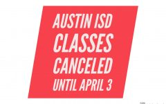 Austin ISD has canceled classes through April 3