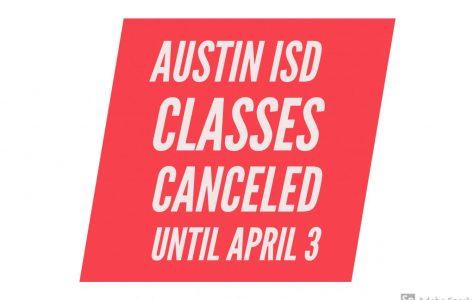 Austin ISD has canceled classes through April 3