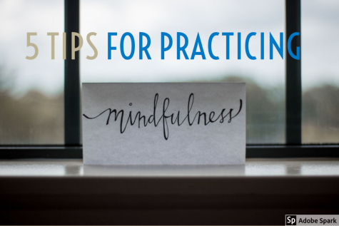 Tips for practicing mindfulness
