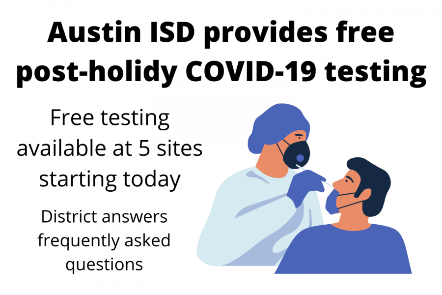 Austin ISD provides post-holidy COVID-19 testing