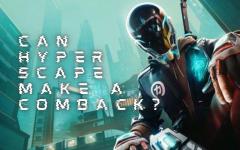 Can Hyper Scape Make A Comeback?