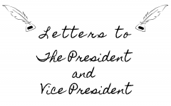 Letters to the President and Vice President