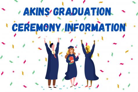 Administrators share Akins graduation ceremony information