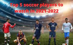 Top 5 2021 Soccer Transfers